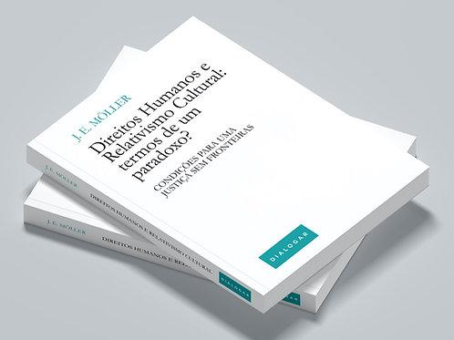 Direitos Humanos e Relativismo Cultural - Edição Especial Capa Dura
