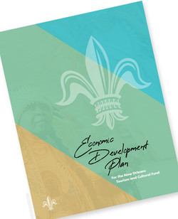 City of New Orleans Economic Development Plan for the New Orleans Tourism and Cultural Fund