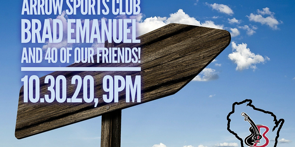 Arrow Sports Club, Brad Emanuel, and 40 of our friends!