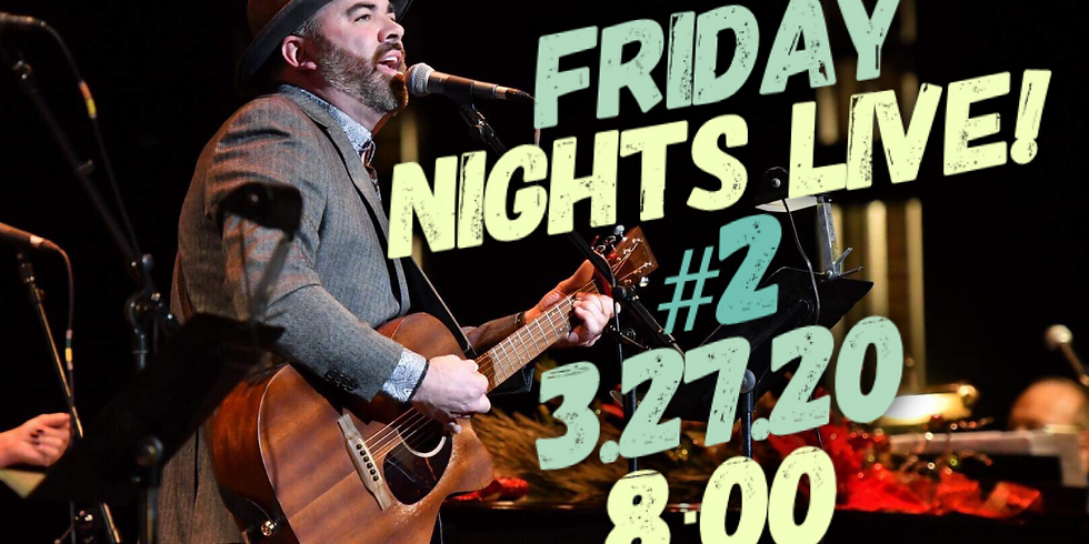 Brad Emanuel's Friday Nights Live! #2
