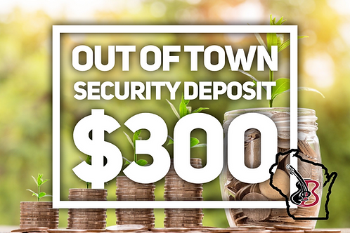 Out of Town Security Deposit