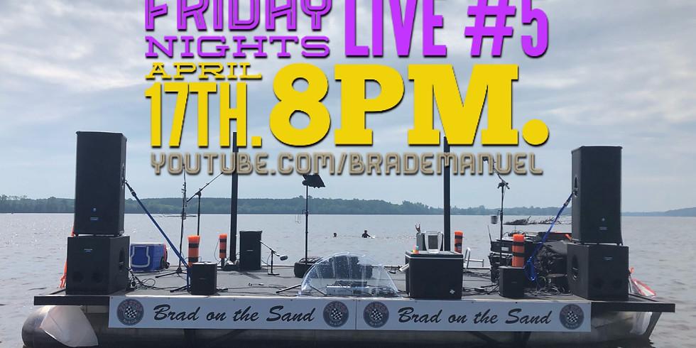 Friday Nights Live #5