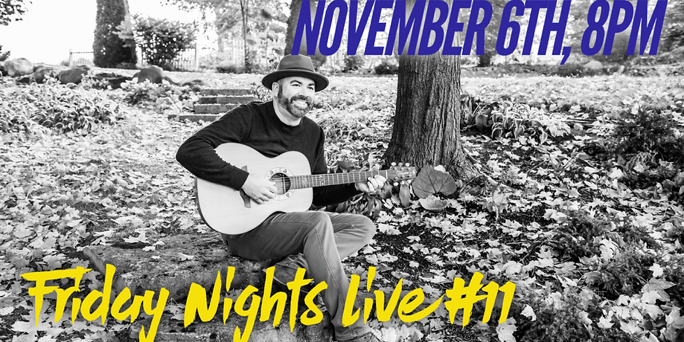 Friday Nights Live #11