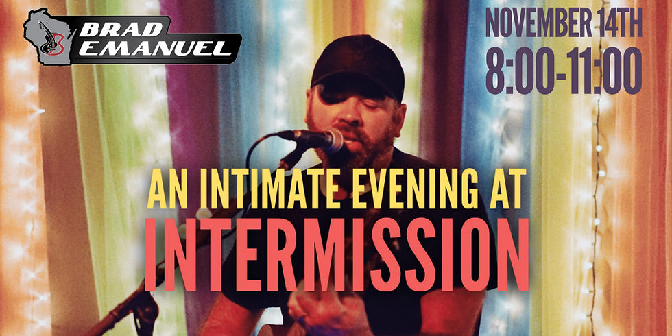 An Intimate Evening at Intermission