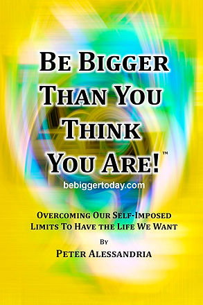 Be Bigger Than You Think You Are