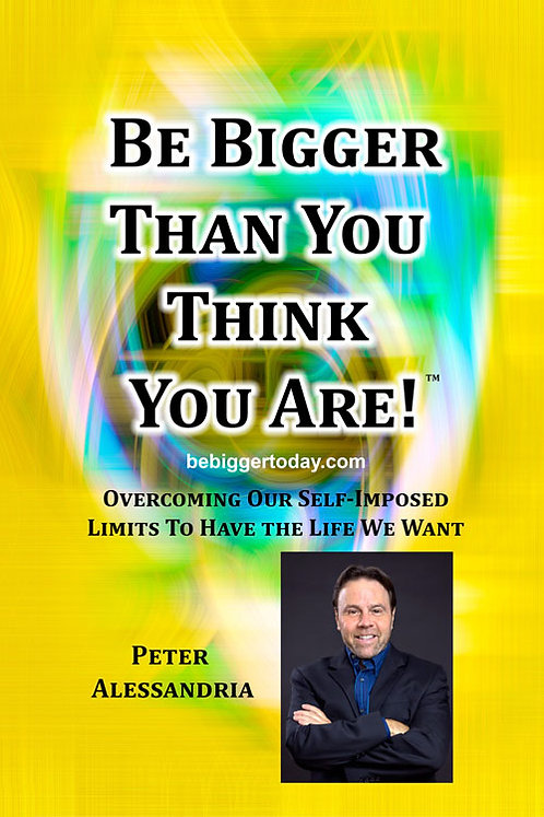 Be Bigger Than You Think You Are - Author Signed Paperback