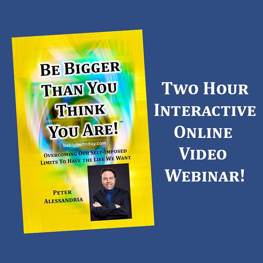 Online Video Webinar 7-9PM ET