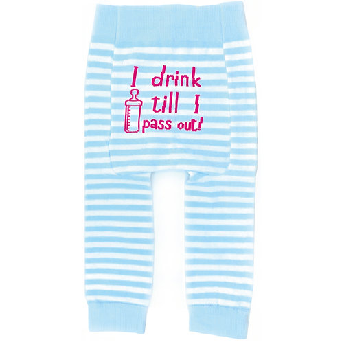 I Drink Till I pass Out - Baby Tights Baby Leggings