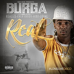 Burga Album Cover - Realize Everybody Aint Loyal
