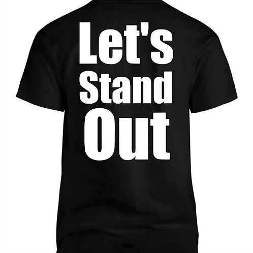 Lets Stand Out - Black