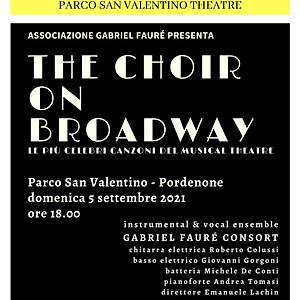 The Choir on Broadway - Parco San Valentino Pordenone