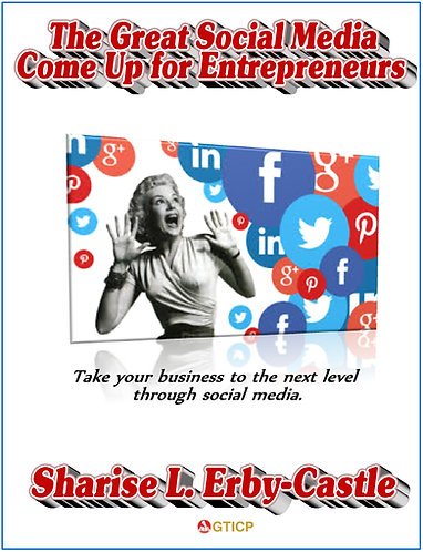 The Great Social Media Come Up for Entrepreneurs