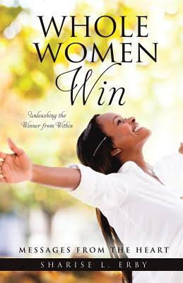 Whole Women Win, Unleashing the Winner from Within