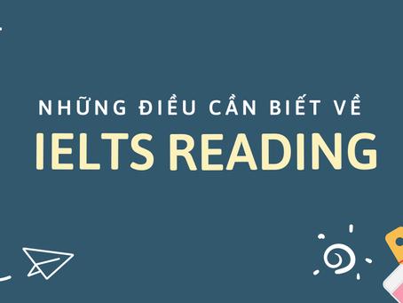 NHỮNG ĐIỀU CẦN BIẾT VỀ IELTS READING