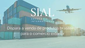 Dispara a venda de produtos brasileiros para o comércio exterior