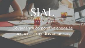 Governança corporativa chega às pequenas e médias empresas