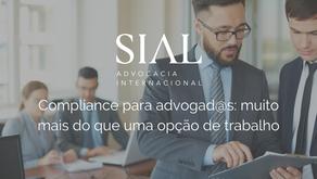 Compliance para advogad@s: muito mais do que uma opção de trabalho