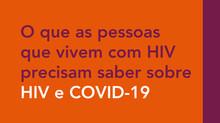 O que as pessoas que vivem com HIV precisam saber sobre HIV e COVID-19