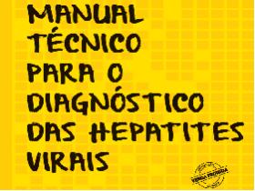 Manual Técnico para o Diagnóstico das Hepatites Virais