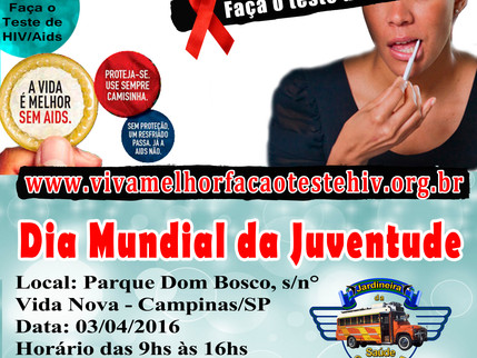 """Projeto """" VIVA MELHOR"""" realizará testagem de HIV na comemoração do Dia Mundial da Juventud"""