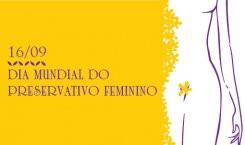 Ministério da Saúde promove uso do insumo no Dia Mundial do Preservativo Feminino