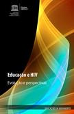 Educação e HIV: Evolução e Perspectivas