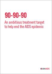90–90–90 – Uma meta ambiciosa de tratamento para ajudar a acabar com a epidemia de AIDS