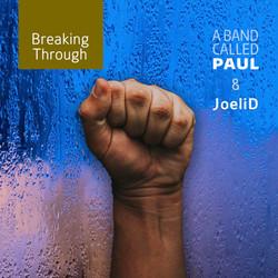 Joel and Paul Breaking through.jpg
