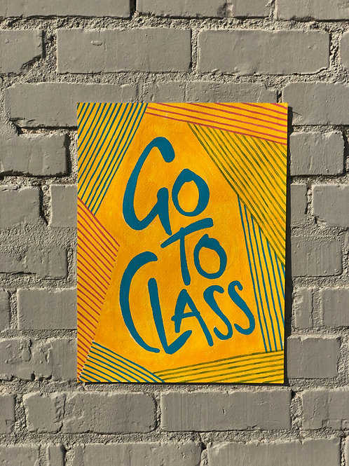 Go To Class PRINT