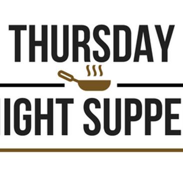 Thursday Night Supper