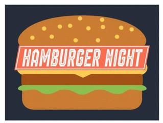 Burger Night Friday July 30, 2021 5p-7p