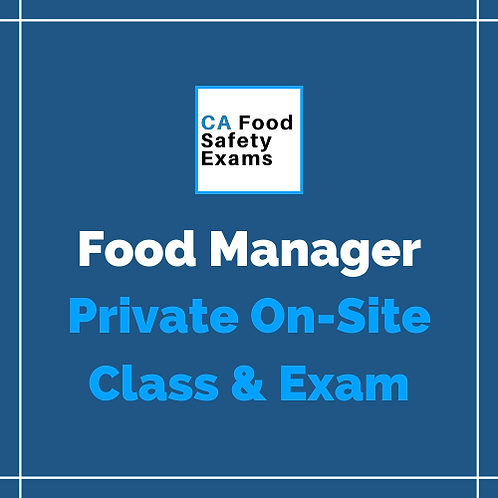 Private On-Site Food Manager Class & Exam