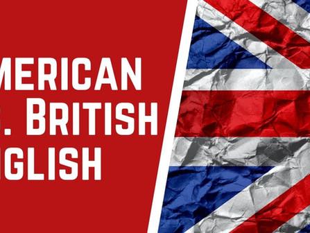 American English vs. British English Quirks