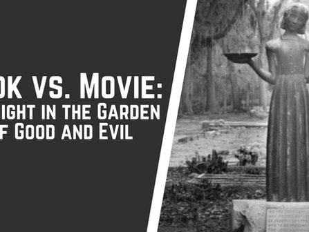 Midnight in the Garden of Good and Evil: Book vs. Movie Discussion