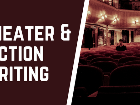 The Amazing World of THEATER and Fiction Writing