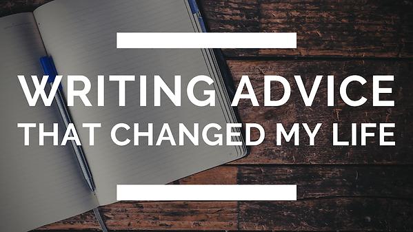 writing advice that changed my life _ la