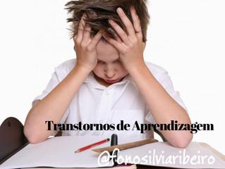 TRANSTORNOS DE APRENDIZAGEM E OS PREJUÍZOS NO DESENVOLVIMENTO INFANTIL.