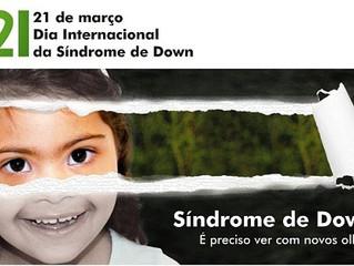 Dia Internacional pela Síndrome de Down