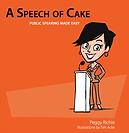 Speech of cake