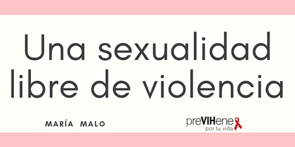 Una sexualidad libre de violencia
