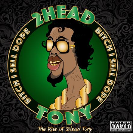 The Rise of 2Head Tony