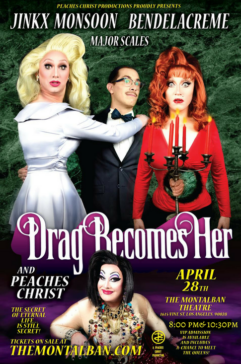 Drag Becomes Her- April 28th, 2018