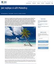 ERV Evropská pojišťovna, Maledivy