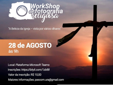 Pascom realiza o II Workshop de Fotografia e lança Concurso de Fotografia