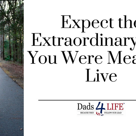 EXTRAORDINARY LIFE - How to live the life you want!