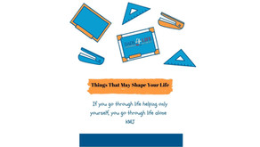 Things That May Shape Your Life