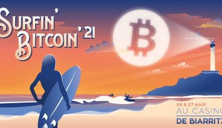 Surfin' Bitcoin 21,la conférence 100% Bitcoin revient pour sa deuxième édition au Casino de Biarritz