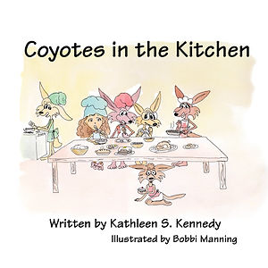 Coyotes in the Kitchen by Kathleen Kennedy
