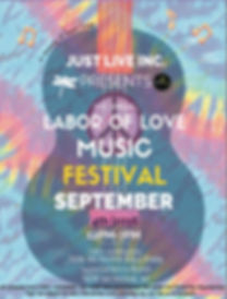 Just Live Inc. Labor of Love Music Festival