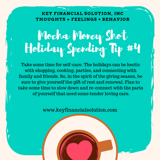 Mocha Money Shot: Holiday Spending Tip # 4